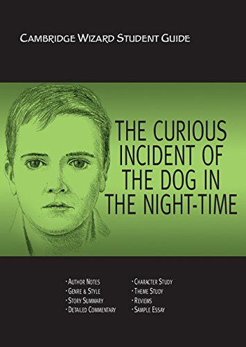 The Curious Incident of the Dog in the Night Time (Cambridge Wizard English Student Guides)