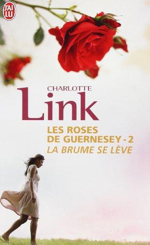 Les roses de Guernesey, Tome 2 : La brume se lève