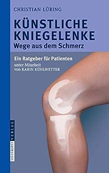 C. Lüring - Künstliche Kniegelenke: Wege aus dem Schmerz
