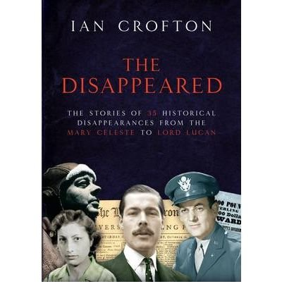 TheDisappeared by Crofton, Ian ( Author ) ON May-07-2009, Hardback