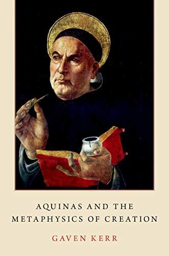 Aquinas and the Metaphysics of Creation (English Edition)