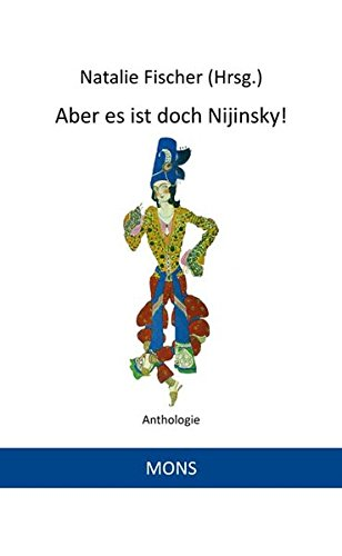 Aber es ist doch Nijinsky!