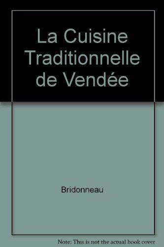 La Cuisine Traditionnelle de Vendée