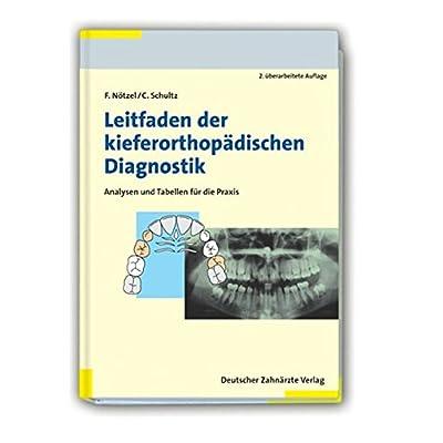 Leitfaden Der Kieferorthopdischen Diagnostik Analysen Und Tabellen Fr Die Praxis