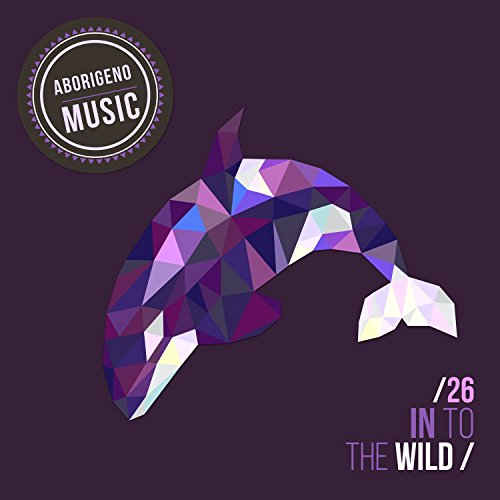 In To The Wild - Vol.26 -
