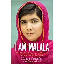 [(I am Malala: The Girl Who Stood Up for Education and Was Shot by the Taliban)] [Author: Malala Yousafzai] published on (October, 2013)