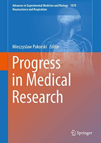 Progress In Medical Research (advances In Experimental Medicine And Biology Book 1070) por Mieczyslaw Pokorski