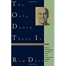 The Only Dance There Is: Talks at the Menninger Foundation, 1970, and Spring Grove Hospital, 1972: Talks Given at the Menninger Foundation, Topeka, ... Maryland, 1972 (Doubleday Anchor Original)