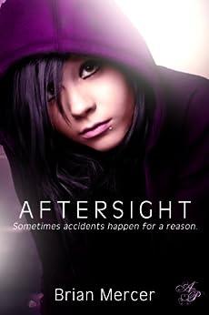 Aftersight (English Edition) par [Mercer, Brian]