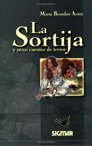 La sortija y otros cuentos de terror/The Ring and Other Horror Tales (Suenos de papel/Paper Dreams) por Maria Brandan Araoz
