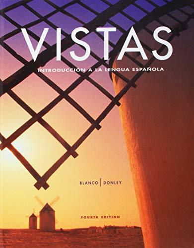 Vistas: Introduccion a La Lengua Espanol por Jose A. Blanco