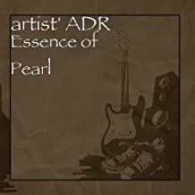 Essence of Pearl by artist' ADR Essence of Pearl