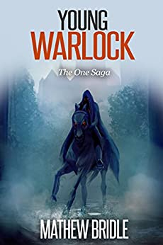 Young Warlock: The One Saga (Epic fantasy series) by [Bridle, Mathew]