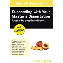 Succeeding with Your Master's Dissertation: Step-by-step Handbook, 4th Edition