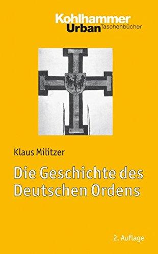 Die Geschichte des Deutschen Ordens (Urban-taschenbuecher, Band 713)