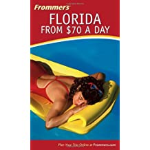 Frommers Florida From $70 A Day