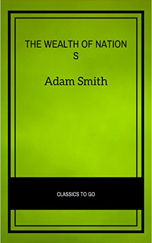 Wealth of Nations (Classics of World Literature) (English Edition)