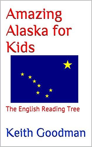 Descargar Desde Utorrent Amazing Alaska for Kids: The English Reading Tree El Kindle Lee PDF