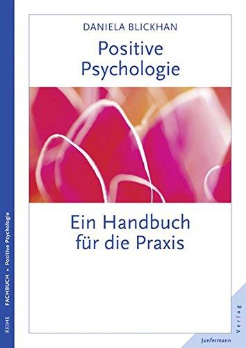 Buchcover Positive Psychologie: Ein Handbuch für die Praxis