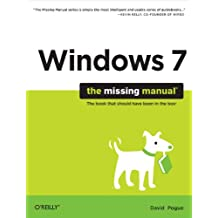 Windows 7: The Missing Manual (Missing Manuals)
