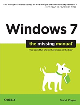 Windows 7: The Missing Manual (Missing Manuals) by [Pogue, David]