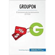 Groupon: El fenómeno de los descuentos en línea (Business ...