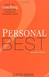 Personal Best: Step By Step Coaching to Achieve Your Personal and Professional Goals