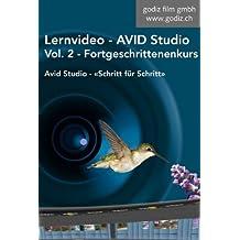 Avid Studio Lernvideo - Fortgeschrittenenkurs: Avid Studio - Schritt für Schritt Vol. 2