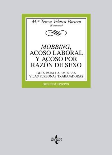 Mobbing, acoso laboral y acoso por razón de sexo: Guía para la empresa y las personas trabajadoras (Derecho - Biblioteca Universitaria De Editorial Tecnos)