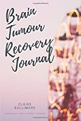 Brain Tumour Recovery Journal Paperback