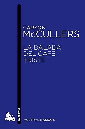 La balada del café triste por Carson McCullers
