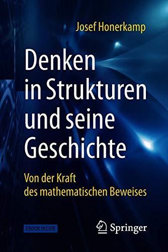 Denken in Strukturen und seine Geschichte: Von der Kraft des mathematischen Beweises