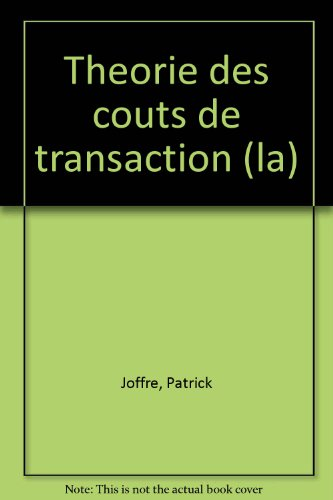 la-thorie-des-cots-de-transaction-regard-et-analyse-du-management-stratgique