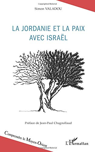 Jordanie et la Paix avec Israël par Simon Valadou
