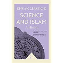 Science and Islam: A History (Icon Science)