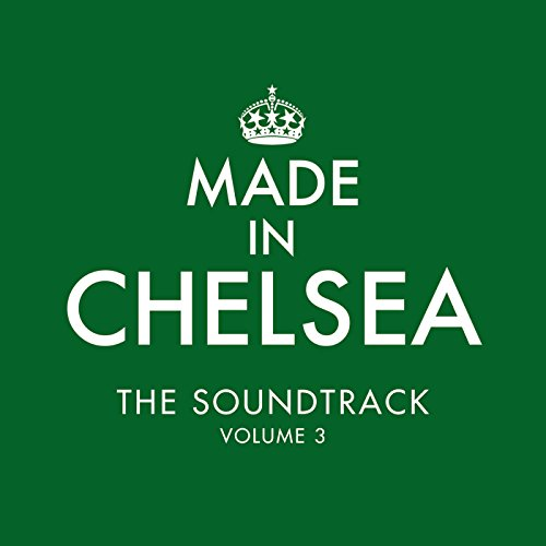 Made In Chelsea - The Soundtra...