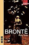 Brontë (NHB Modern Plays) (Shared Experience)