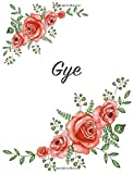 Gye: Personalized Notebook with Flowers and First Name - Floral Cover (Red Rose Blooms). College Ruled (Narrow Lined) Jo