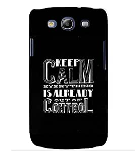 Fuson Designer Back Case Cover for Samsung Galaxy S3 I9300 :: Samsung I9305 Galaxy S Iii :: Samsung Galaxy S Iii Lte (Keep Clam Everything Theme)