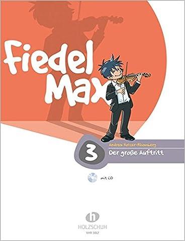 Fiedel Max - Der große Auftritt Band 3: Vorspielstücke für Violine, mit CD