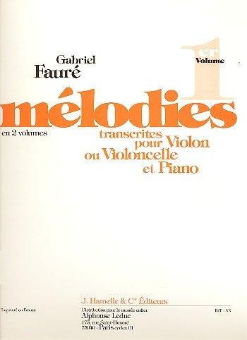Mélodies transcrites pour violon ou violoncelle e...