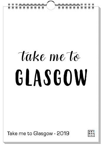 artboxONE Kalender 2019 Take me to Glasgow Wandkalender A3 Städte