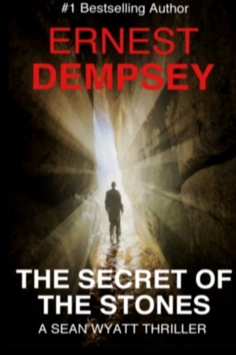 The Secret of the Stones by Ernest Dempsey (2012-12-25)