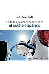 Descargar gratis Todo Lo Que Debe Saber Sobre El coche eléctrico en .epub, .pdf o .mobi