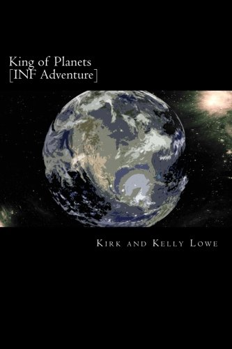 King of Planets [INF Adventure]