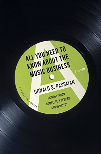 All You Need To Know About The Music Business por Donald S Passman