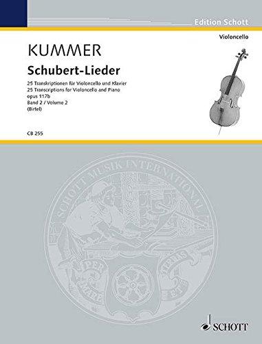 Schubert-Lieder 02. Violoncello und Klavier: 25 Transkriptionen fr Violoncello und Klavier. Band 2. op. 117b