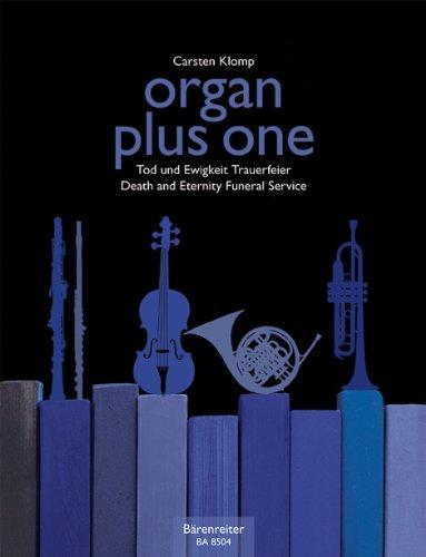Preisvergleich Produktbild organ plus one - Tod und Ewigkeit Trauerfeier. Originalwerke und Bearbeitungen für Gottesdienst und Konzert