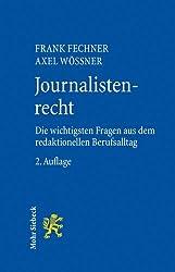 Journalistenrecht: Die wichtigsten Fragen aus dem redaktionellen Berufsalltag
