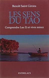 Les sens du Tao par Benoît Saint Girons